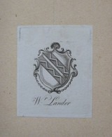 Ex-libris Héraldique Illustré XVIIIème - Wr LANDOR - Ex-libris