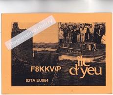 CPSM - 85 - ILE D'YEU (Vendée) - Carte De Radio Amateur Vers Les Années 1980 à Priori - Peu Commun - - Ile D'Yeu