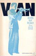 Écrits Sur Le Jazz (tome 1) : Jazz Hot Combat Par Boris Vian (ISBN 2267002701) - Musique
