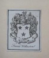 Ex-libris Héraldique Illustré XVIIIème - FRANCIS WOLLASTON - Ex-libris