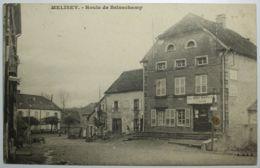 MELISEY Route De Belonchamp - Other Municipalities