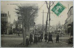 VILLEMOMBLE Place De La Mairie Et Grande Rue - Villemomble
