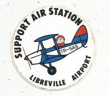 Autocollant , Aviation , SUPPORT AIR STATION , LIBREVILLE AIRPORT ,GABON - Aufkleber
