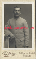 CDV Par Le Rare Photographe PROTHIN à Senlis (oise) -soldat - Guerre, Militaire