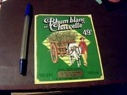 Étiquette   Rhum  Blanc  La CHARRETTE  Gie Du Rhum île De La Réunion St DENIS - Rhum