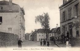 MARCILLAT-EN-COMBRAILLE ROUTE D'EVAUX POSTES ET TELEGRAPHES - Andere Gemeenten