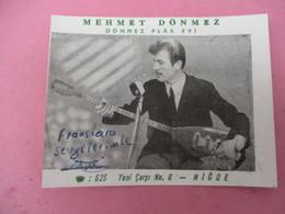 Carte Commerciale/Musique/Artiste Turc/ Joueur De Saz Baglama/MEHMET DONMEZ/Nigoe/TURQUIE/avec Dèdicace/ 1970   CAC170 - Other
