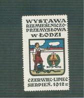 Wystawa Rzemieslnciczo Przemyslowa -w LODZI- Czerwiec- Lipiec -Sierpen 1912 - LABEL - ....-1919 Provisional Government