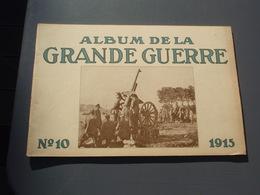 """Album De La Grande Guerre. N°10. 1915. Publié Par """" Deutscher Überseedienst """" - BERLIN - 1914-18"""