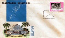 URUGUAY 1967 FDC PLANETARIO MUNICIPAL X ANIVERSARIO PLANETARY - NTVG. - Uruguay