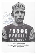CARTE CYCLISME ROLF WOLFSHOHL TEAM FAGOR MERCIER1970 - Cyclisme