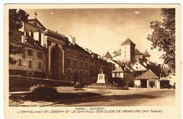 Annecy / L'Orphelinat Saint-Joseph Et Le Château Des Ducs De Nemours / Ed. Braun & Cie - Annecy