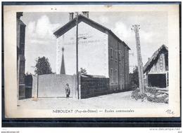 63 - NEBOUZAT - Ecoles Communales - Autres Communes