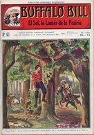 EO BUFFALO BILL N* 61 - EL SOL, LE LIMIER DE LA PRAIRIE -  LE HEROS DU FAR-WEST -  EDITION ATLAS. - Aventure