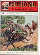EO BUFFALO BILL N* 63 - LE SPECTRE DE LA PRAIRIE  -  LE HEROS DU FAR-WEST -  EDITION ATLAS. - Aventure