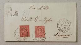 "Raccomandata Siena-Livorno - 27/07/1891 Affrancatura ""due Re"" - 1878-00 Umberto I"