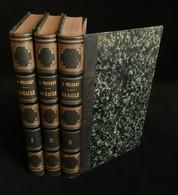 HISTOIRE DE LA GAULE SOUS L'ADMINISTRATION ROMAINE Amédée THIERRY 1847 3 TOMES - Histoire
