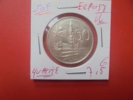 """Baudouin 1er. 50 Francs """"EXPO 1958"""" VL. ARGENT. SUPERBE+++(A.4) - 1951-1993: Baldovino I"""