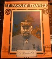 Le Pays De France. N°99. 7 Septembre 1916. La Roumanie En Guerre. Pélerinage De Gerbéviller. - 1900 - 1949