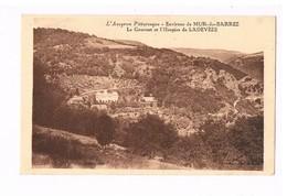 12 - MUR DE BARREZ. Le Couvent Et L'hospice De Ladevèze - Autres Communes