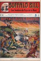 EO BUFFALO BILL N* 41 - LES SENTIERS DU PAYS DE LA MORT -  LE HEROS DU FAR-WEST -  EDITION ATLAS. - Aventure