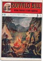 EO BUFFALO BILL N* 69 - WILLIAM FREDERICK, LE GUIDE MYSTERIEUX -  LE HEROS DU FAR-WEST -  EDITION ATLAS. - Aventure