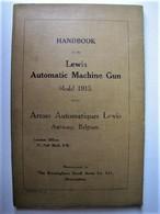 HANDBOOK Of The Lewis Automatic Machine Gun - Model 1915 - Ingegneria