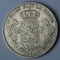 LEOPOLD I - 2 1/2 FR ZILVER 1849   SUPER KWALITEIT  ZIE 5 AFBEELDINGEN - 1865-1909: Leopold II