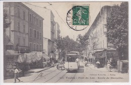 83 TOULON Pont Du Las ,route De Marseille ,tramway ,commerce - Toulon