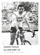 CARTE CYCLISME EDUARDO CASTELLO TEAM LICOR KARPY 1971 - Cyclisme