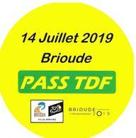 Tour De France 2019 Pass TDF Brioude Ville Arrivée Autocollant Sport Vélo Cyclisme Cycliste - Ciclismo