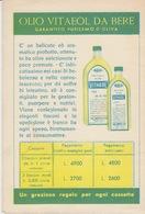 PUBBLICITA' - OLIO VITAEOL DA BERE - GARANTITO PURISSIMO D'OLIVA - Advertising