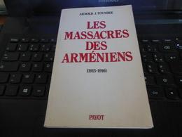 LES MASSACRES DES ARMENIENS ARNOLD J.TOYNBEE (1915-1916) PAYOT 1987 TRES BON ETAT VOIR SCAN - Histoire