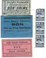 Lot De 6 Bons D'Alimentation - Ticket-Prime Société Normande D'Alimentation: Deux Frans Et Bon Prime  (banane) - Bonos