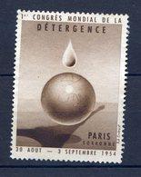 VIGNETTE ERINNOPHILIE 1er Congres Mondial De La Détergence PARIS 1954 - Sonstige