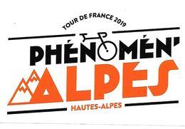 Tour De France 2019 Autocollant Phénomen'Alpes Hautes Alpes Sport Vélo Cyclisme Cycliste - Ciclismo