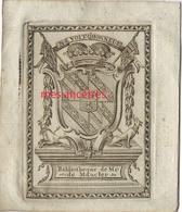 """Ex-libris  Bibliothèque De Mr DE MAUCLER- Devise """"ne Voit Qu'honneur"""" - Blason Avec Fleurs De Lys Et Trèfles - Ex-libris"""