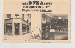 Denrées Coloniales Thés DYNA Cafés -  Ed. Boivin - LAUSANNE Av. Du Servan, Av. D'Ouchy - VD Vaud