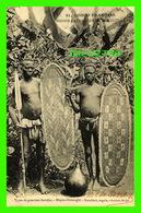 BRAZZAVILLE, CONGO FRANÇAIS - TYPES DE GUERRIERS BOUDJAS, MOYEN- OUBANGHI - BOUCLIERS, SAGAIE, COUTEAU DE JET - CIRCULÉE - Congo Français - Autres
