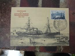 Le Havre Centenaire  Comagnie Generale Trasantlantique Obliteration - 1921-1960: Modern Tijdperk