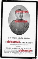Oorlog Guerre Gustaaf Kindt Zandvoorde Soldaat Gesneuveld Te Beveren Aan De Ijzer April 1918 Geb Te Oudenburg - Santini
