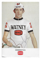CARTE CYCLISME FRANS VERBEECK SIGNEE TEAM WATNEY 1972 - Cyclisme
