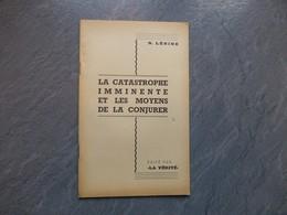 LENINE, La Catastrophe Imminente Et Les Moyens De La Conjurer, 1917,  RARE ; L05 - Books, Magazines, Comics