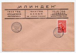 YUGOSLAVIA, FDC, 02.08.1945, COMMEMORATIVE ISSUE: ILINDEN, PROHOR PCINJSKI, KRUSEVSKA REPUBLIKA - FDC