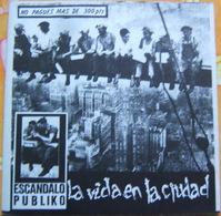 45 Tours PUNK ESPAÑA - ESCANDALO PUBLIKO - LA VIDA EN LA CIUDAD - Pochette Poster - RARO - Punk