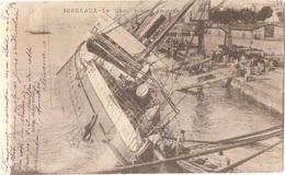 """33 - BORDEAUX - Le """"Chili"""" échoué En Rade Le 24 Avril 1903 - """"LE CHILI S'EST INCLINÉ DU CÔTÉ DU MÉDOC"""" - (naufrage) - Bordeaux"""