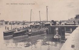 262  BAYONNE  TORPILLEURS VUS DE L AVANT - Bayonne