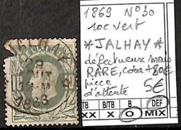 D - [844567]DEF//O/Used-Belgique 1869 - N° 30, Relais (étoiles) *JALHAY*, 10c Vert, Défectueux Mais RARE, COBA + 80e, Pi - Poststempel