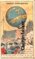 Chromo Chocolat GUERIN BOUTRON - Dans Les Airs : 1783 1ère Montgolfière Emportant Des êtres Vivants  - Scans Recto Verso - Sonstige