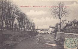 25  Doubs  -  Pontarlier  -  Promenade  Du  Cours  -  Le  Doubs  Et  Le  Pont  Des  Chèvres - Pontarlier